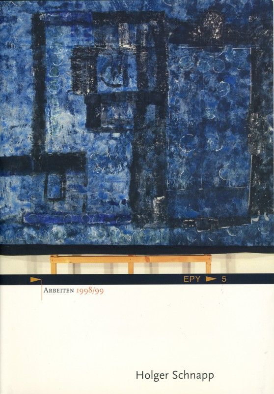 """""""Arbeiten 1998/99"""" mit Texten von Klaus Peter Busse und Hermann Hackstein, Toulouse/Berlin 1999"""
